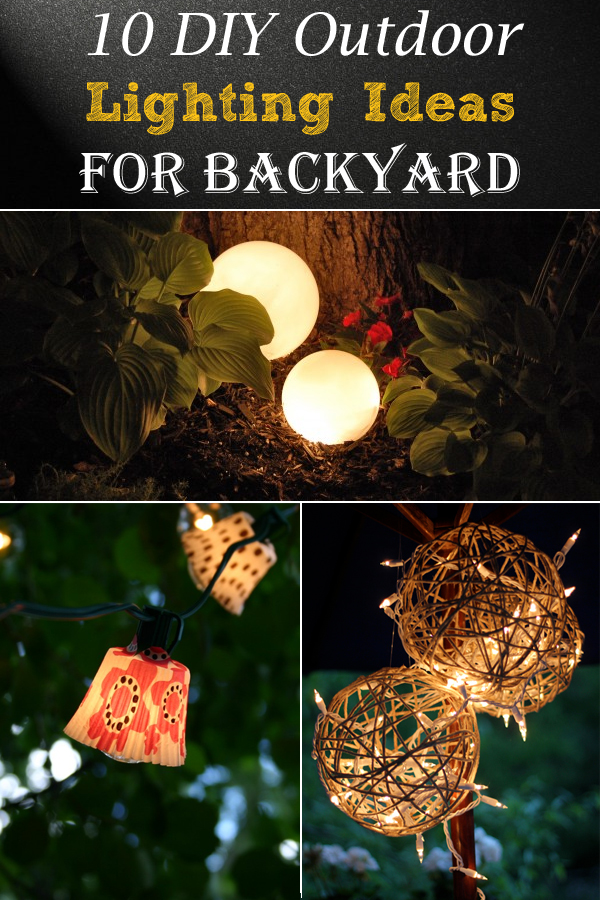 10 diy outdoor lighting ideas for backyard backyard lighting ideas
