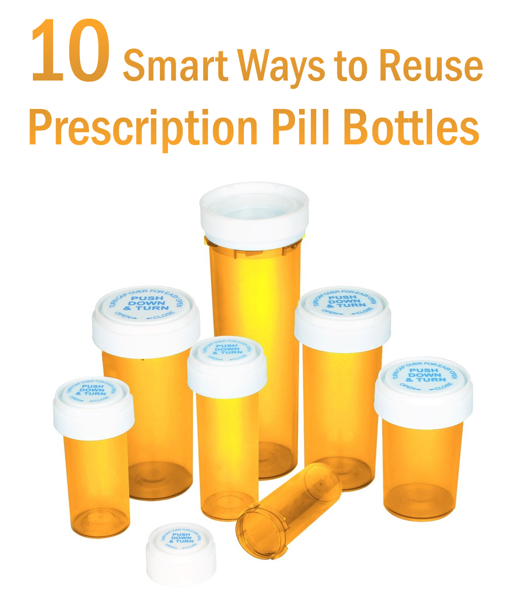 10 smart ways to reuse prescription pill bottles
