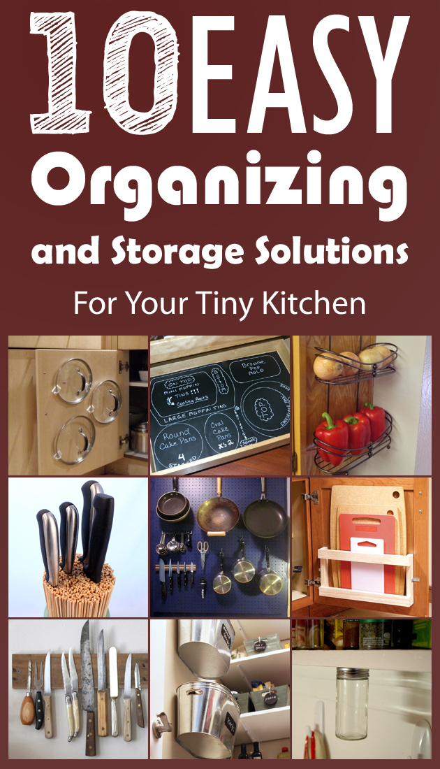 10 easy organizing and storage solutions for your tiny kitchen workwithnaturefo