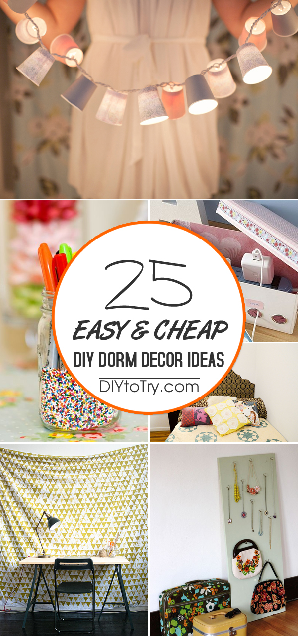 Decorating Ideas > 25 Easy & Cheap DIY Dorm Decor Ideas ~ 164259_Easy Dorm Room Ideas