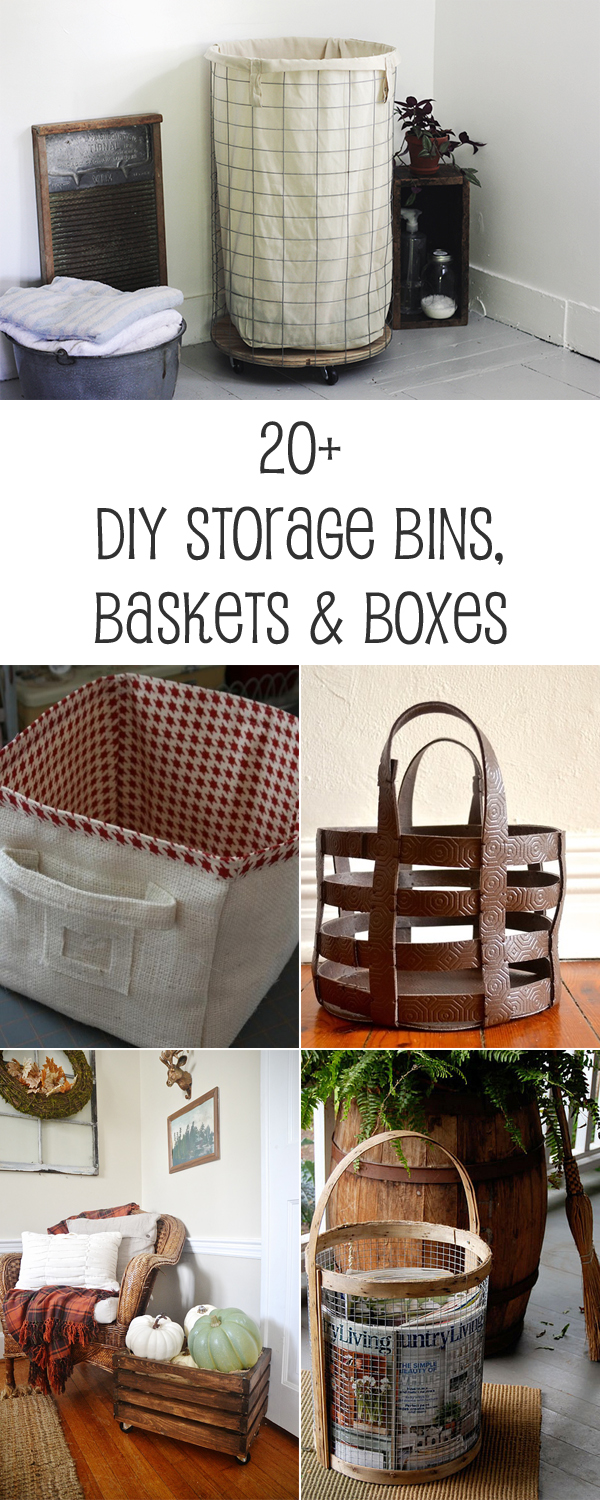 20+ DIY Storage Bins, Baskets & Boxes