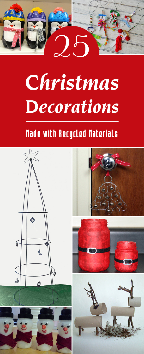 25 christmas decorations made with recycled materials for Easy recycled materials