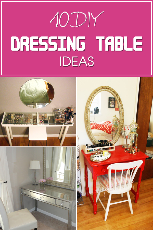 ... December 18, 2015 No Comments on 10 Gorgeous DIY Dressing Table Ideas