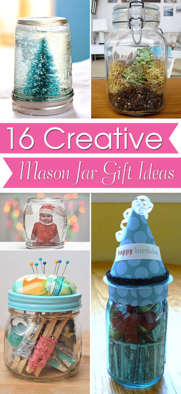 16 Creative Mason Jar Gift Ideas