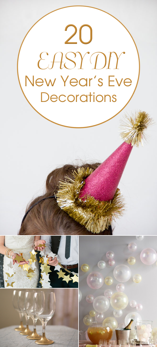 20 Easy DIY New Year 's Eve Decorations