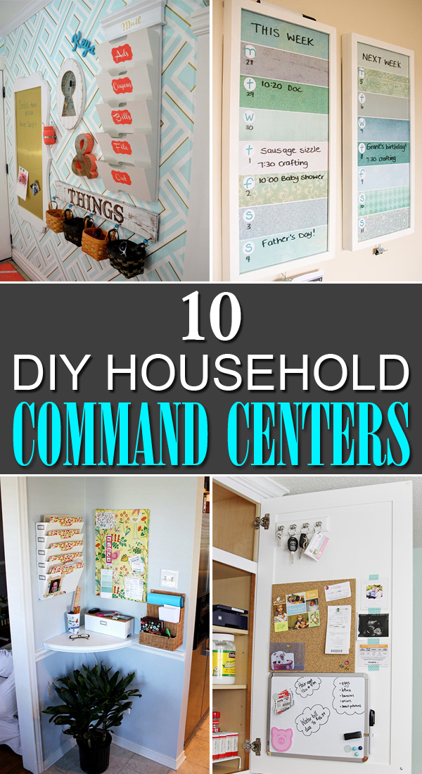 10 Amazing DIY Household Command Centers #Organizing