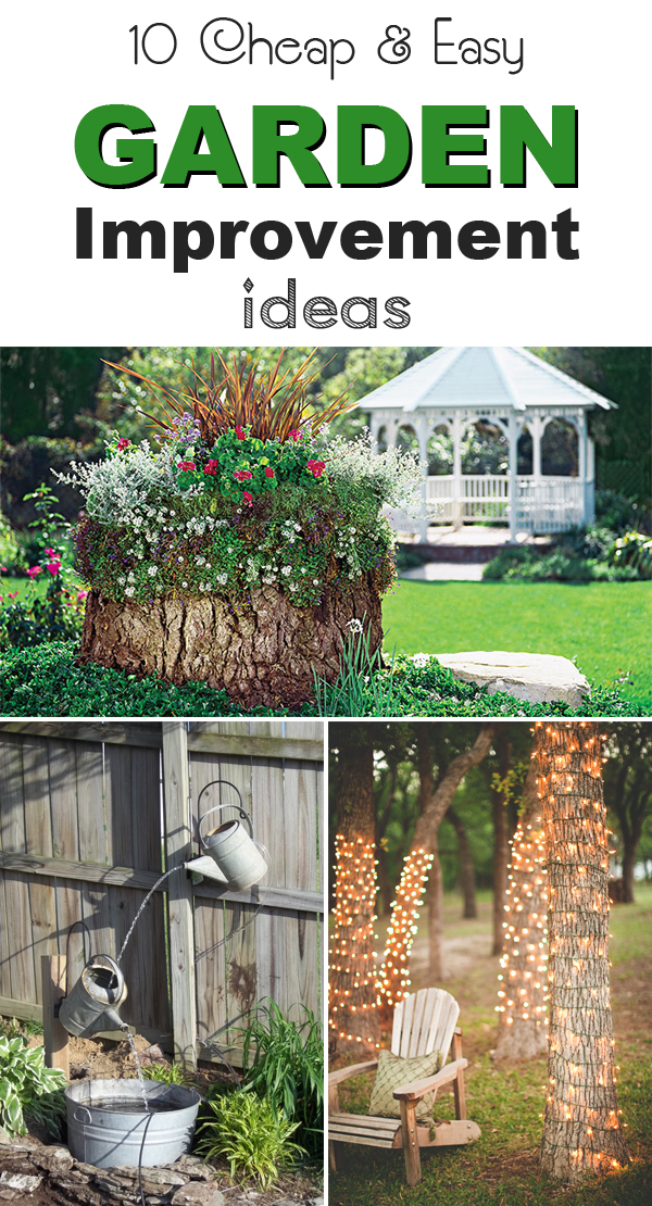 10 cheap easy garden improvement ideas