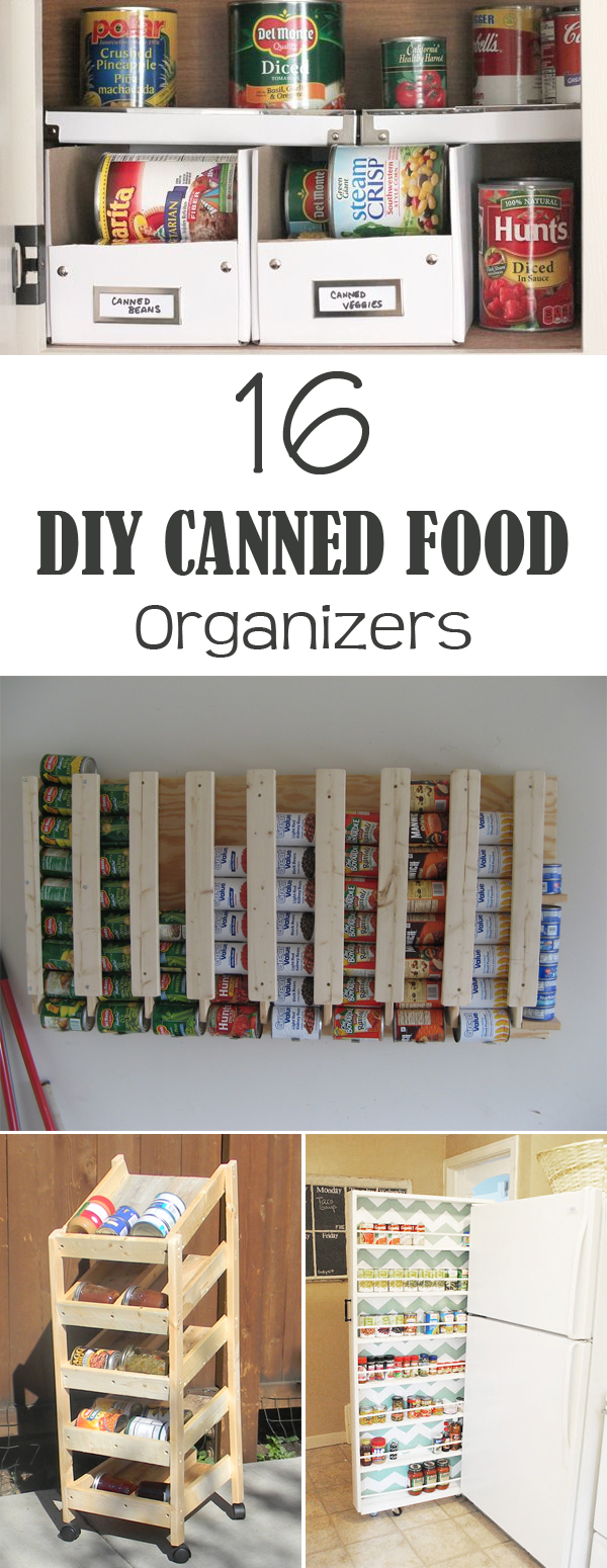 16 DIY Canned Food Organizers #OrganizationTips