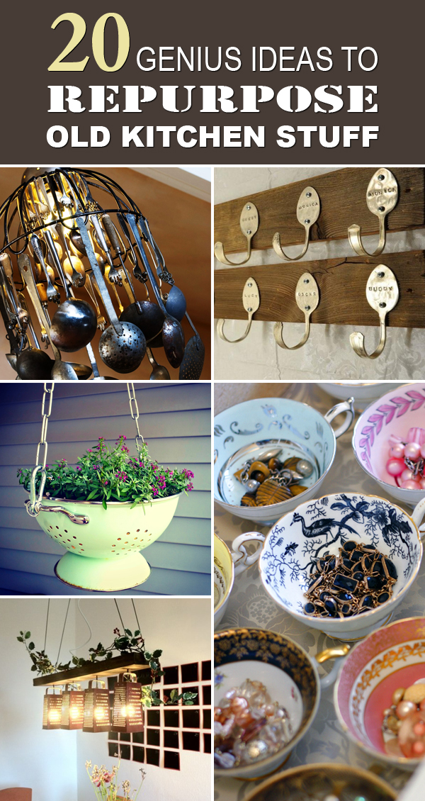 20 Genius Ideas To Repurpose Old Kitchen Stuff #Repurposing