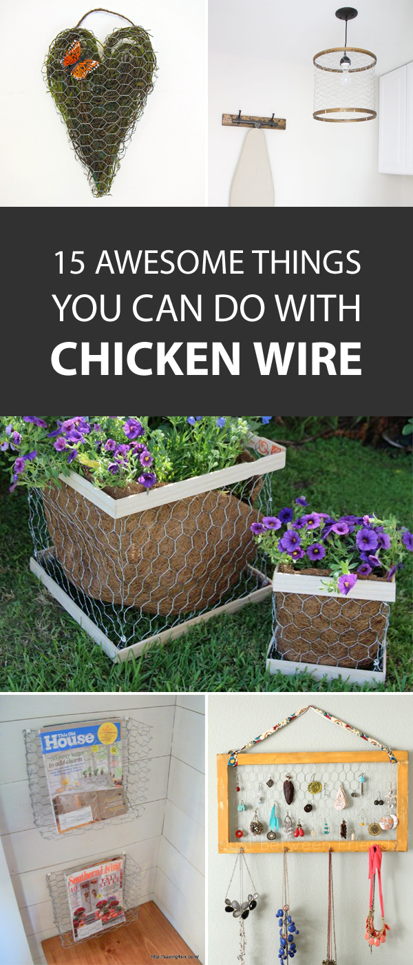 15 Awesome Things You Can Do with Chicken Wire