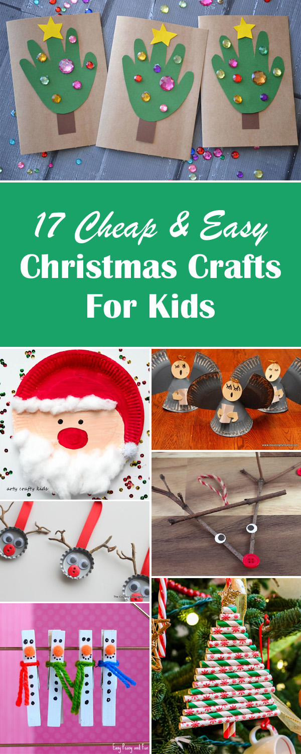 17 Cheap and Easy Christmas Crafts for Kids