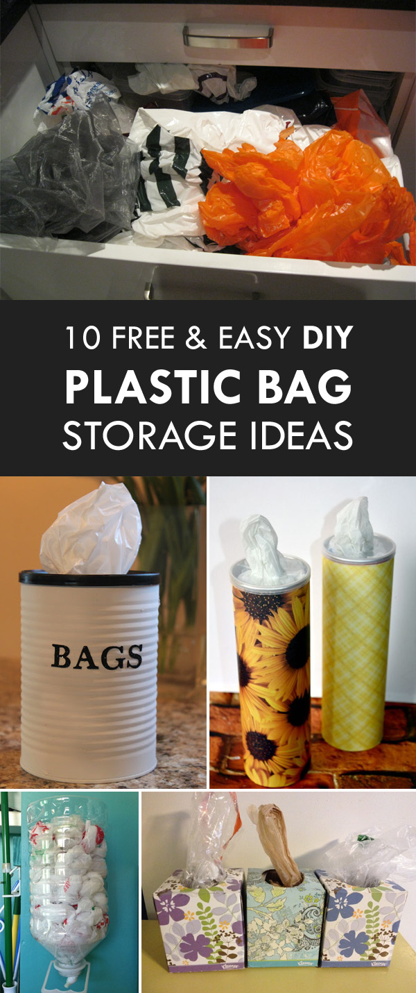 10 Free and Easy DIY Plastic Bag Storage Ideas
