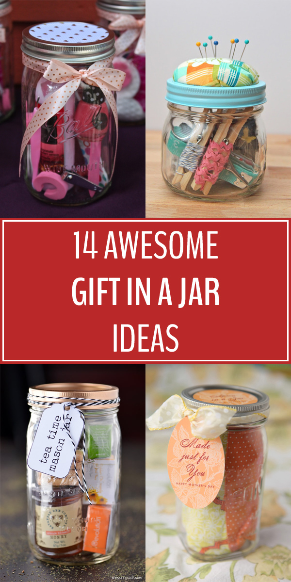 14 Awesome Gift In A Jar Ideas