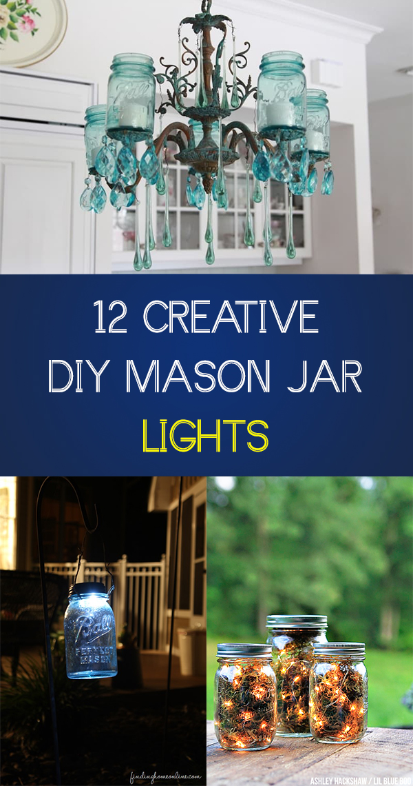 12 Creative DIY Mason Jar Lights