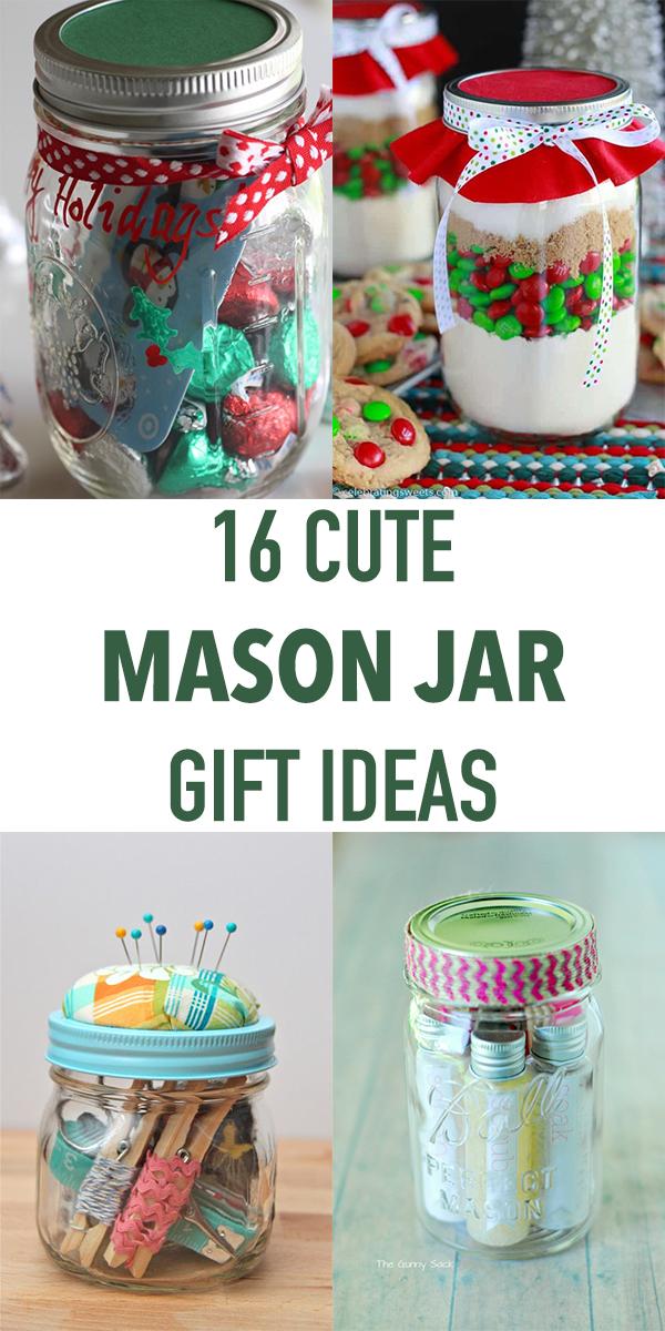 16 Cute Mason Jar Gift Ideas