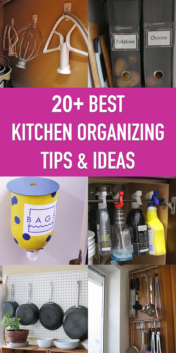 20+ Best Kitchen Organizing Tips and Ideas