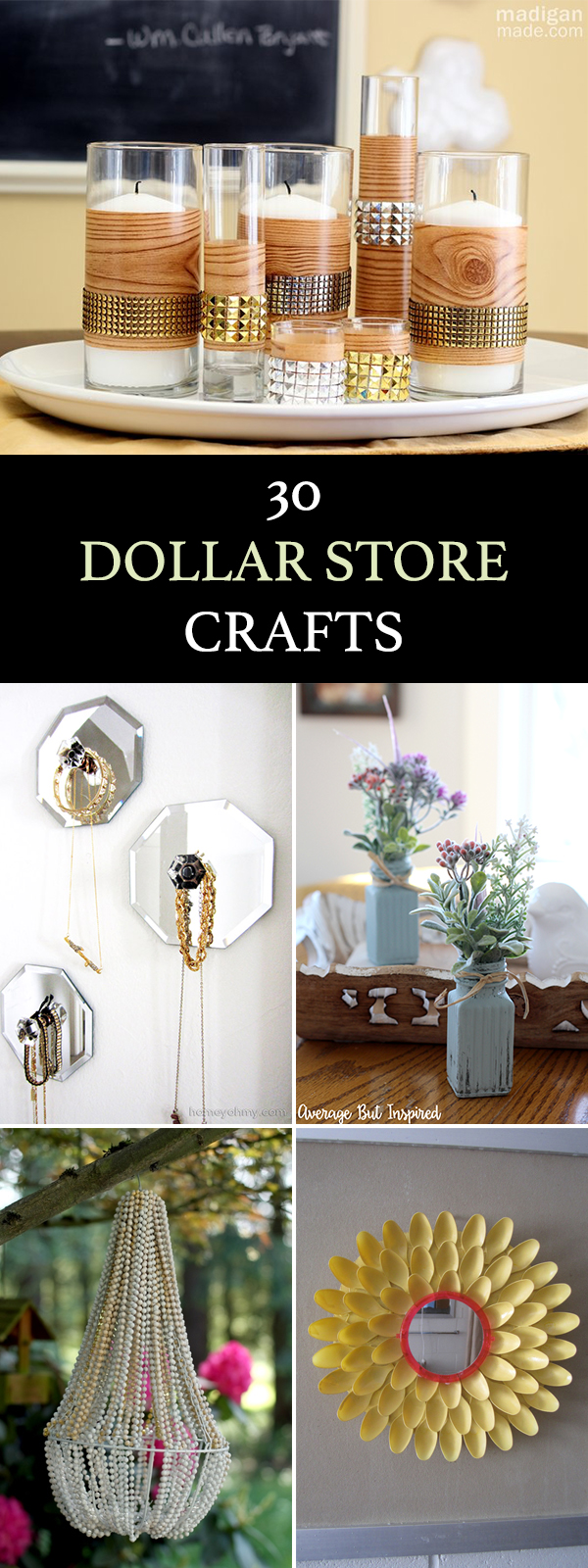 30 Easy & Stunning Dollar Store Crafts