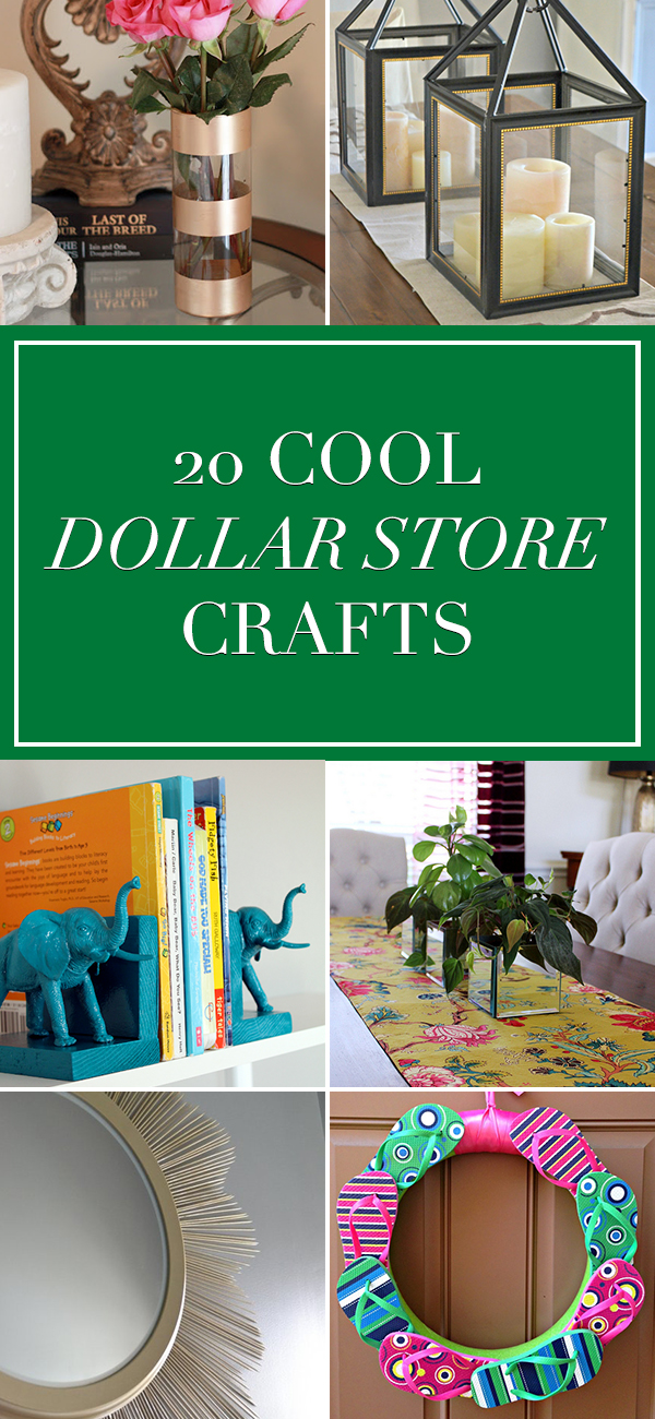 20 Cool Dollar Store Crafts You Will Want To Try